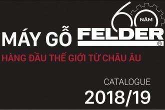 Catalogue 2018-2019 Máy Chế Biến Gỗ Felder - Tiếng Việt